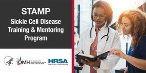 STAMP - Sickle Cell Disease Training and Mentoring Program